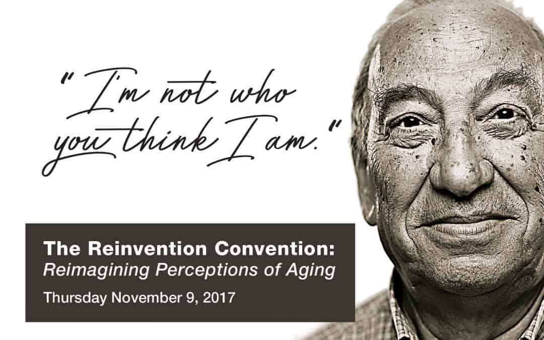 Reinvention Convention: Six Year Series Aims to Disrupt Aging